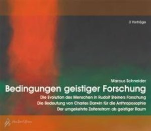 Bedingungen geistiger Forschung, 3 Audio-CD