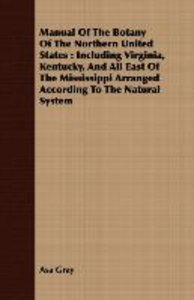Manual Of The Botany Of The Northern United States