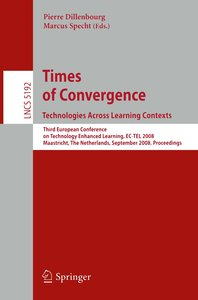 Times of Convergence: Technologies Across Learning Contexts