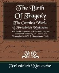 The Complete Works of Friedrich Nietzsche (New Edition)