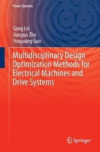 Multidisciplinary Design Optimization Methods for Electrical Mac