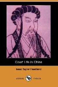 Court Life in China (Dodo Press)