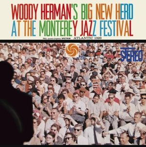 Woody Herman's Big New Herd At The Monterey Jazz F