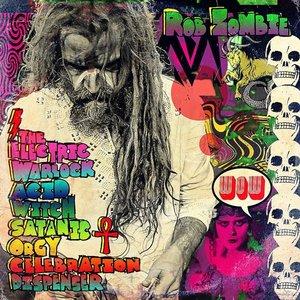 The Electric Warlock Acid Witch Satanic Orgy?