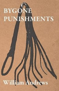 Bygone Punishments