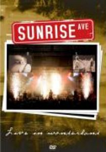 Sunrise Avenue - Live in Wonderland