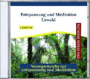 Entspannung und Meditation Urwald