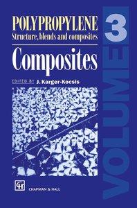 Polypropylene Structure, blends and Composites