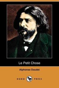 Le Petit Chose (Dodo Press)