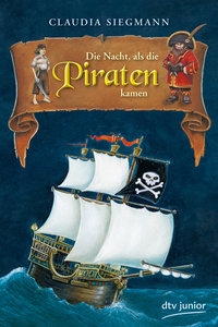 Die Nacht, als die Piraten kamen