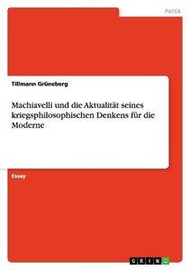 Machiavelli und die Aktualität seines kriegsphilosophischen Denk