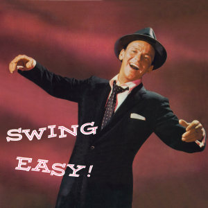 Swing Easy!+Songs Four Young