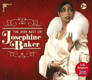 The Very Best Of Josephine Baker