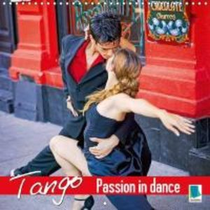 Tango - Passion in dance (Wall Calendar 2015 300 × 300 mm Square