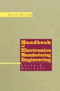Handbook of Electronics Manufacturing Engineering