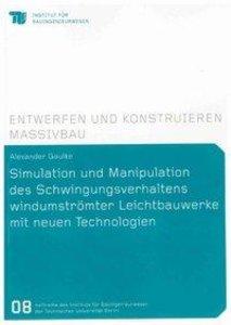 Simulation und Manipulation des Schwingungsverhaltens windumströ