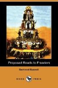Proposed Roads to Freedom (Dodo Press)