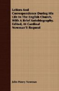Letters And Correspondence During His Life In The English Church