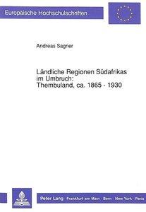 Ländliche Regionen Südafrikas im Umbruch: Thembuland, ca. 1865 -