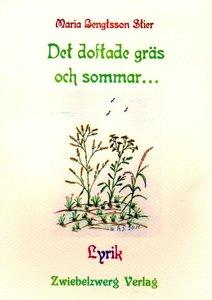 Det doftade gräs och sommar...
