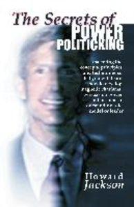 The Secrets of Power Politicking
