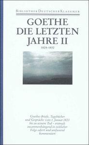 Johann Wolfgang von Goethe. Die letzten Jahre 2