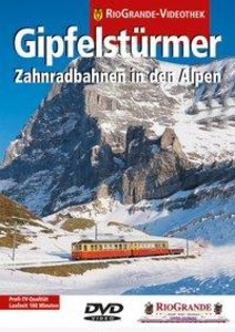 RioGrande - Gipfelstürmer - Zahnradbahnen in den Alpen