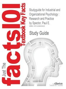 Studyguide for Industrial and Organizational Psychology