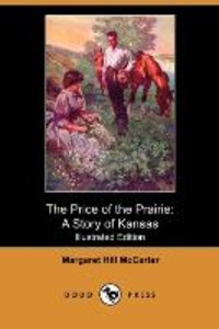 The Price of the Prairie