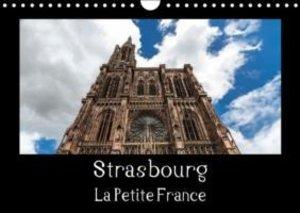 Strasbourg La Petite France (Calendrier mural 2015 DIN A4 horizo