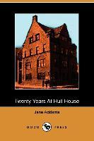 Twenty Years at Hull House - zum Schließen ins Bild klicken