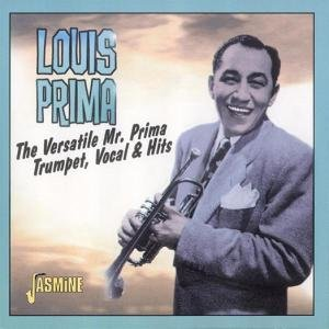 The Versatile Mr.Prima: Trumpet,Vocal & Hits