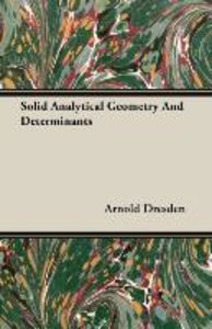 Solid Analytical Geometry And Determinants