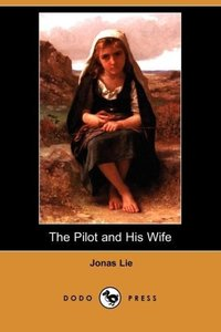 The Pilot and His Wife (Dodo Press)