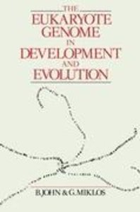 The Eukaryote Genome in Development and Evolution