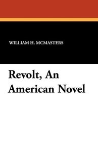 Revolt, An American Novel