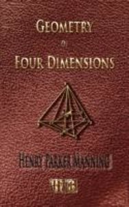 Geometry of Four Dimensions - Illustrated