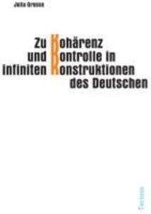 Zu Kohärenz und Kontrolle in infiniten Konstruktionen des Deutsc