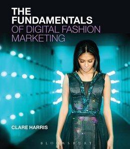 The Fundamentals of Digital Fashion Marketing