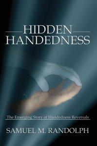 Hidden Handedness