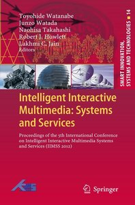 Intelligent Interactive Multimedia: Systems and Services