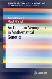 An Operator Semigroup in Mathematical Genetics