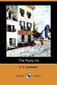The Flying Inn (Dodo Press)