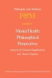 Mental Health: Philosophical Perspectives
