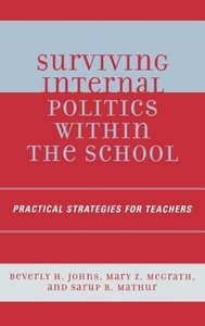 Surviving Internal Politics Within the School