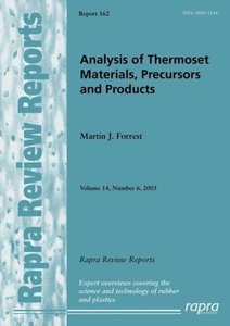 Analysis of Thermoset Materials, Precursors and Products