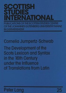 The Development of the Scots Lexicon and Syntax in the 16th Cent