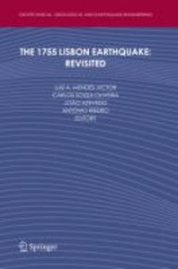 The 1755 Lisbon Earthquake: Revisited