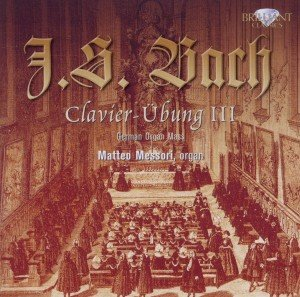 Bach: Clavier Übung (Dritter Teil)