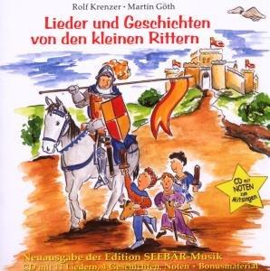 Lieder-Und Geschichten von den kleinen Rittern